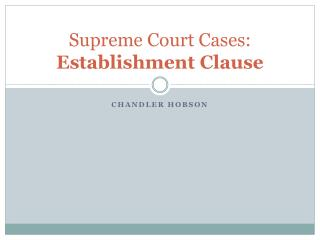 Supreme Court Cases: Establishment Clause