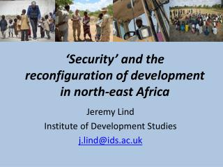 �Security� and the reconfiguration of development in north-east Africa
