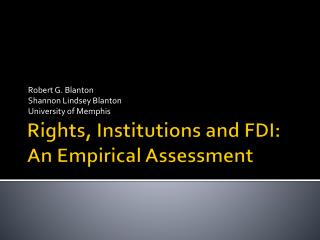 Rights, Institutions and FDI: An Empirical Assessment