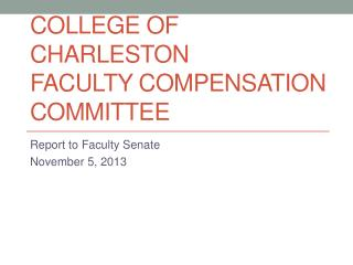 College of Charleston Faculty Compensation Committee