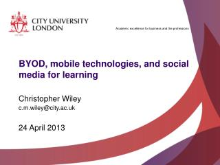 BYOD , mobile technologies, and social media for  learning