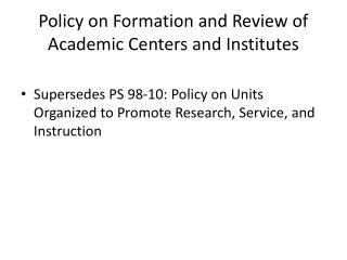 Policy on Formation and Review of Academic Centers and Institutes