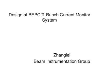 Design of BEPCⅡ Bunch Current Monitor System