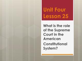 Unit Four Lesson 25