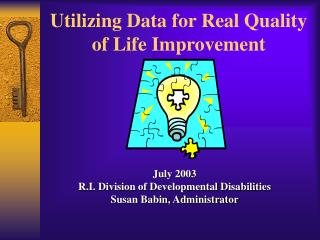 Utilizing Data for Real Quality of Life Improvement
