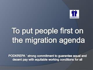 To put people first on   the migration agenda