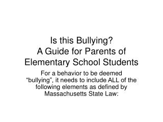 Is this Bullying? A Guide for Parents of Elementary School Students