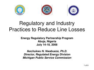Regulatory and Industry Practices to Reduce Line Losses