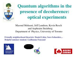 Quantum algorithms in the presence of decoherence:     optical experiments