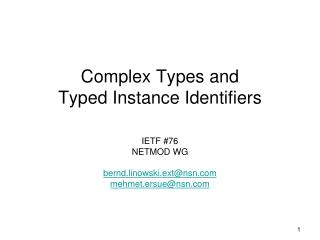 Complex Types and  Typed Instance Identifiers
