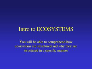 Intro to ECOSYSTEMS