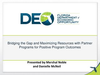 Bridging the Gap and Maximizing Resources with Partner Programs for Positive Program Outcomes