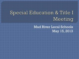 Special Education & Title I Meeting