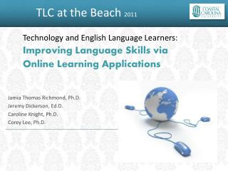 Technology and  English Language Learners: Improving Language Skills via