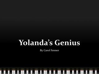 Yolanda's Genius