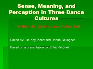 Sense, Meaning, and Perception in Three Dance Cultures