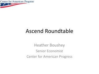 Ascend Roundtable