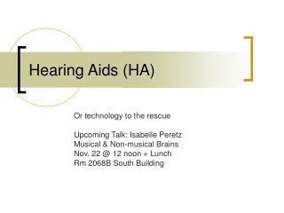 Hearing Aids (HA)