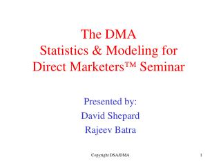 The DMA Statistics  Modeling for Direct Marketers Seminar