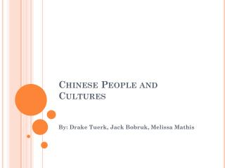 Chinese People and Cultures