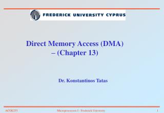 Direct Memory Access DMA   Chapter 13
