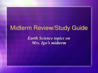 Midterm Review/Study Guide