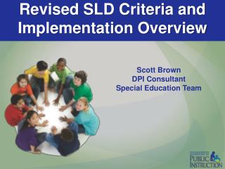 Revised SLD Criteria and Implementation Overview