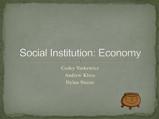 Social Institution: Economy