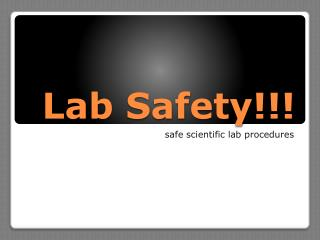 Lab Safety!!!