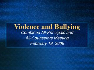 Violence and Bullying