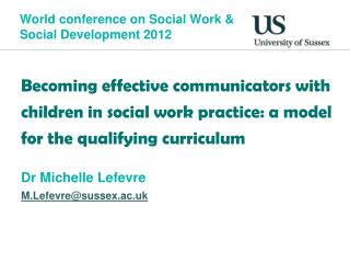World conference on Social Work & Social Development 2012