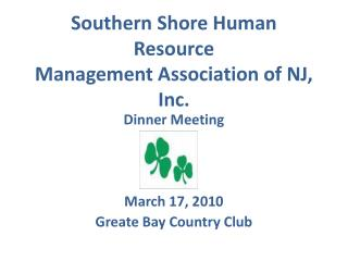 Southern Shore Human Resource Management Association of NJ, Inc.