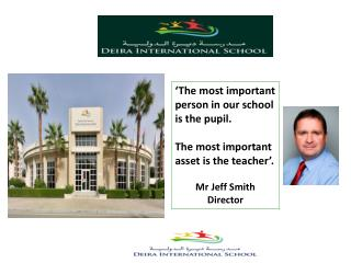 'The most important person in our school is the pupil.