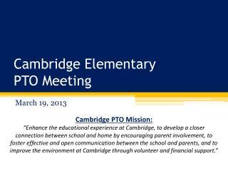 Cambridge Elementary PTO Meeting