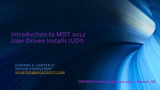 Introduction to MDT 2012  User  Driven Installs (UDI)