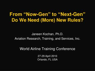 From �Now-Gen� to �Next-Gen � Do We Need (More) New Rules?