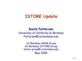 ISTORE Update