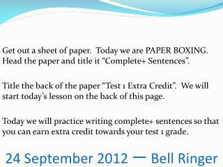 24 September 2012 一 Bell Ringer