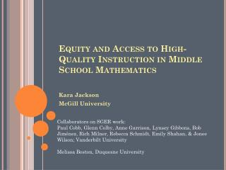 Equity and Access to High-Quality Instruction in Middle School Mathematics