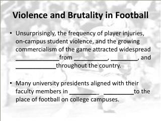 Violence and Brutality in Football