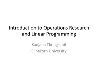 Introduction to Operations Research and Linear Programming