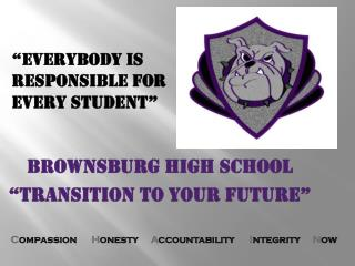 "BROWNSBURG HIGH SCHOOL ""Transition to your future"""