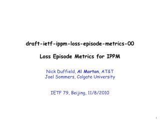 draft-ietf-ippm-loss-episode-metrics-00 Loss Episode Metrics for IPPM