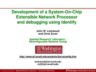 Development of a System-On-Chip Extensible Network Processor  and debugging using Identify