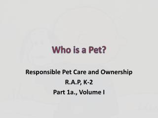 Who is a Pet?