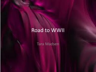 Road to WWII