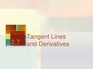Tangent Lines  and Derivatives