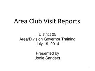 Area Club Visit Reports