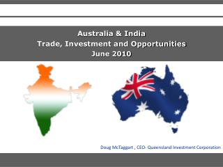 Australia & India  Trade, Investment and Opportunities June 2010