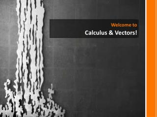 Welcome to  Calculus & Vectors!